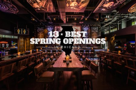 chicago s 13 best new bars and restaurants from spring