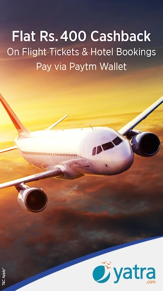 Flat Rs. 400 cashback when you pay via Paytm Wallet @Yatra