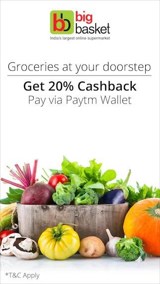 Get 20 cashback when you transact using paytm wallet @Big basket