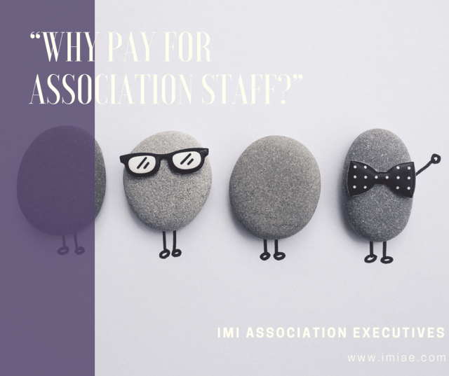 Why Pay For Association Staff