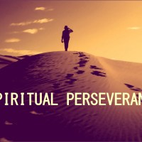 What is Spiritual Perseverance?