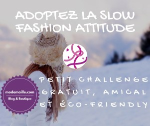 J'adopte la Slow Fashion Attitude