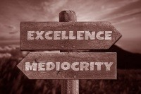 excellence-mediocrity-sign-100816