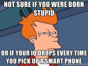 smart-phone-stupid