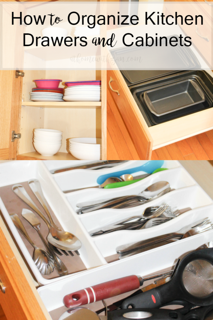 How To Organize Kitchen Drawers Cabinets At Home With Zan