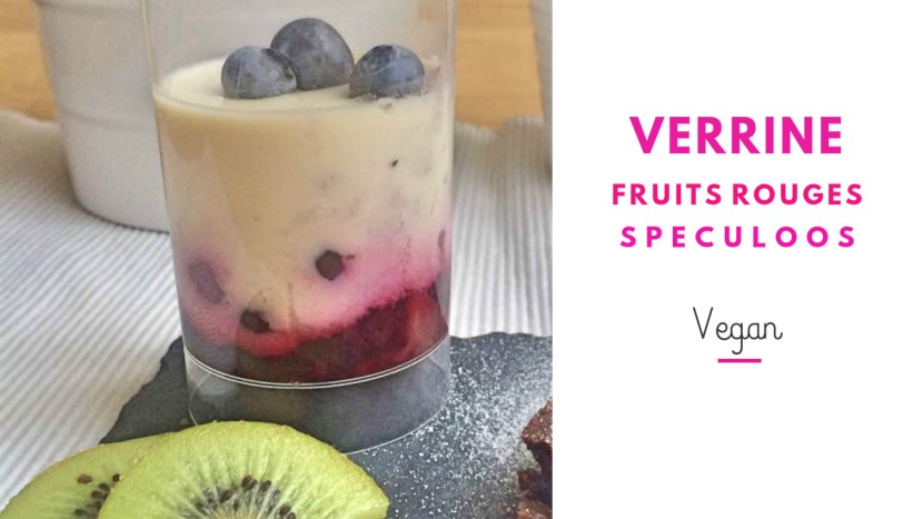 verrine vegan fruits rouges et speculoos