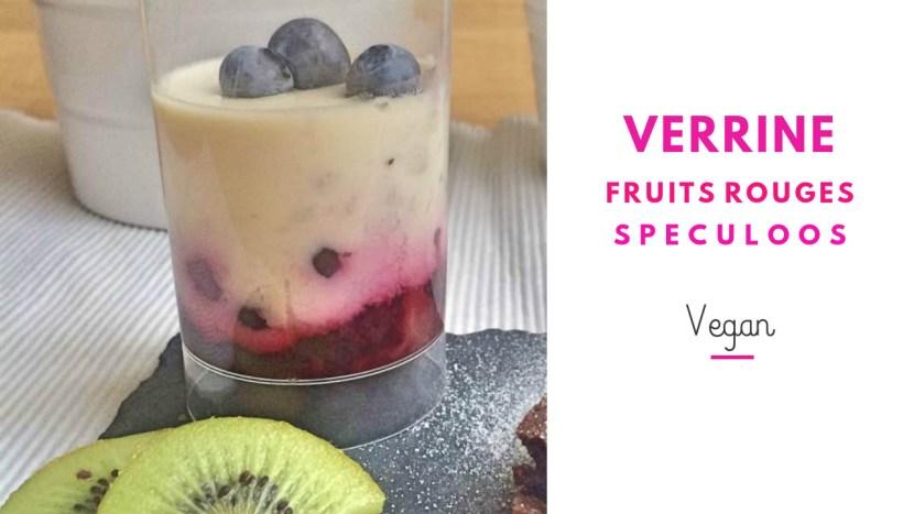 verrine vegan fruits rouges et speculoos