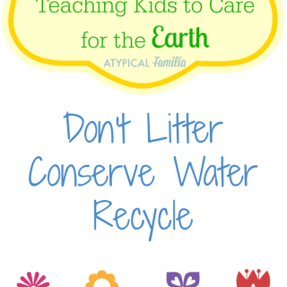 The Earth Is Our Home: 3 Little Way To Teach Kids To Take Care Of The Earth