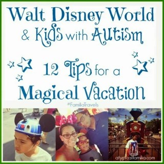 12 Tips for Autism Families Planning a Walt Disney World Vacation