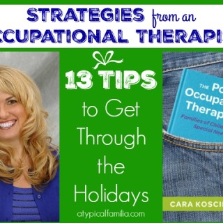 Holiday Tips For Special Needs Parents from an Occupational Therapist