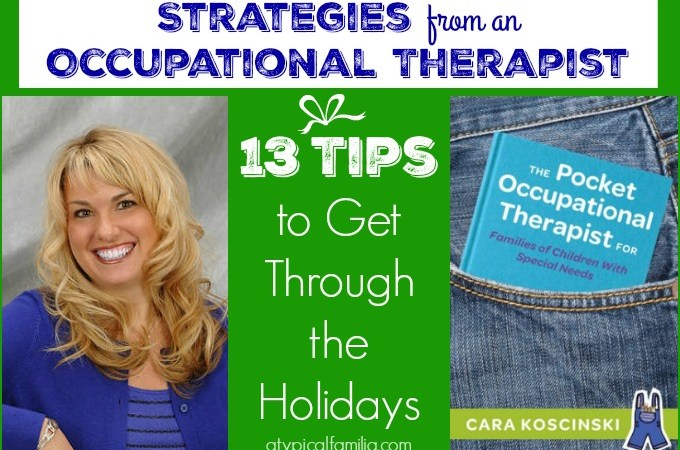 Holiday Tips from an OT