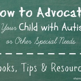How To Advocate For Your Child with Autism