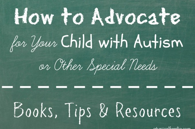 Advocate for your child with autism