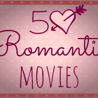Romantic Movies Perfect for Valentine's Day