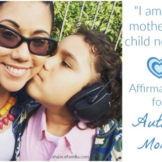 Words of Encouragement for Autism Moms