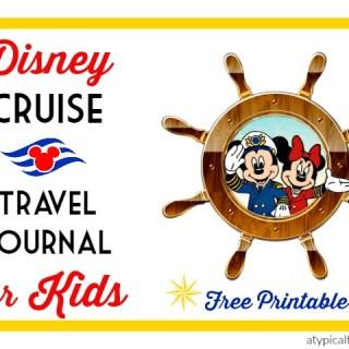 Disney Cruise Travel Journal for Kids *FREE Printable*