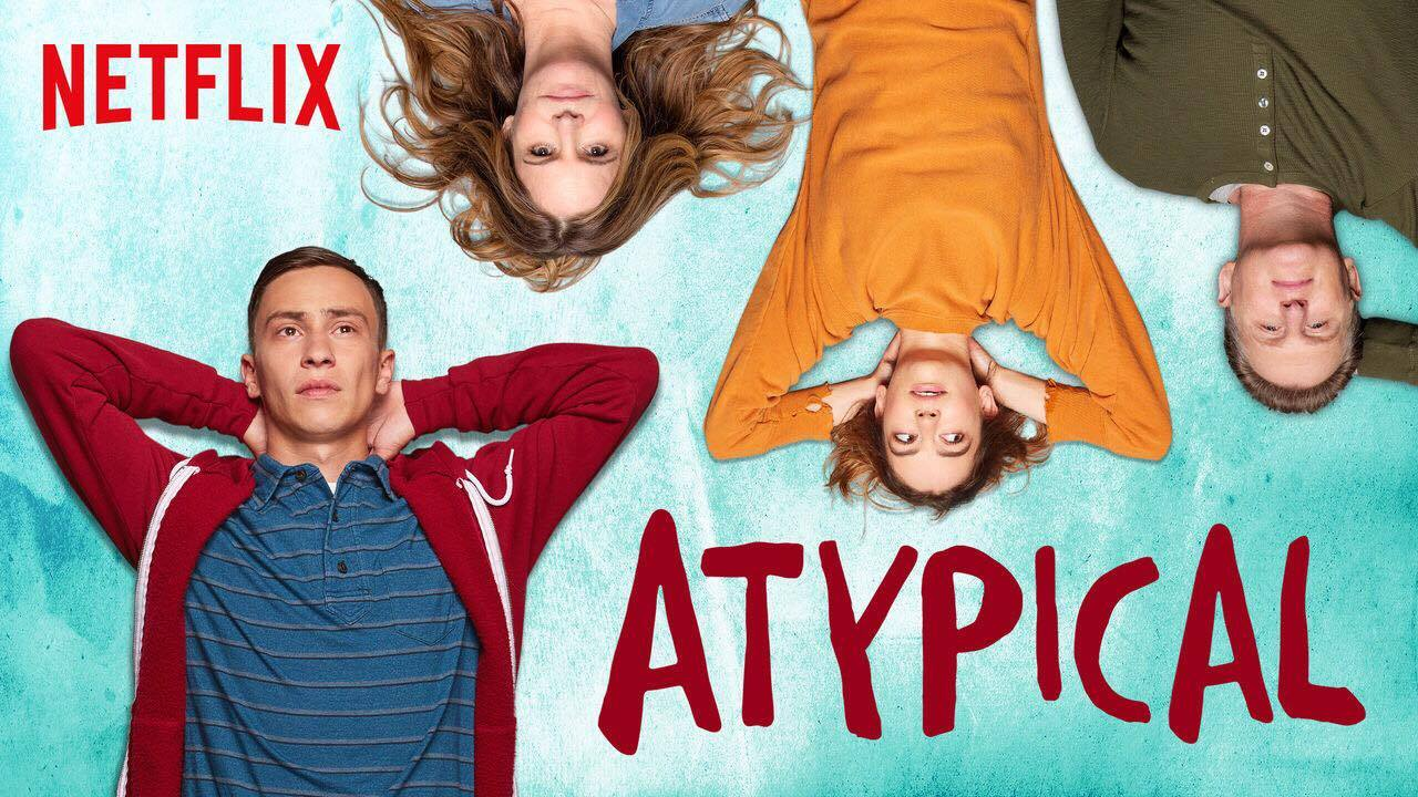 ATYPICAL SERIES OP NETFLIX