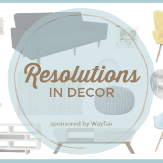 Home Resolutions in Decor with Wayfair