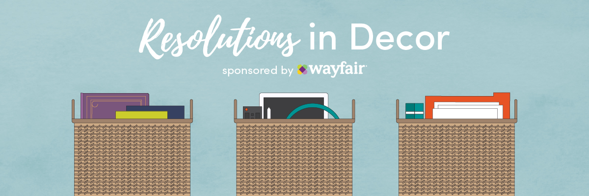 Wayfair Resolutions in Decor