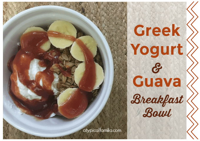 Greek Yogurt Guava Breakfast Bowl via Atypical Familia by Lisa Quinones Fontanez