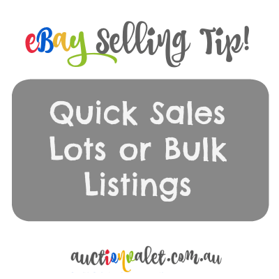 eBay Selling Tip: Quick Sales With Lots or Bulk Listings