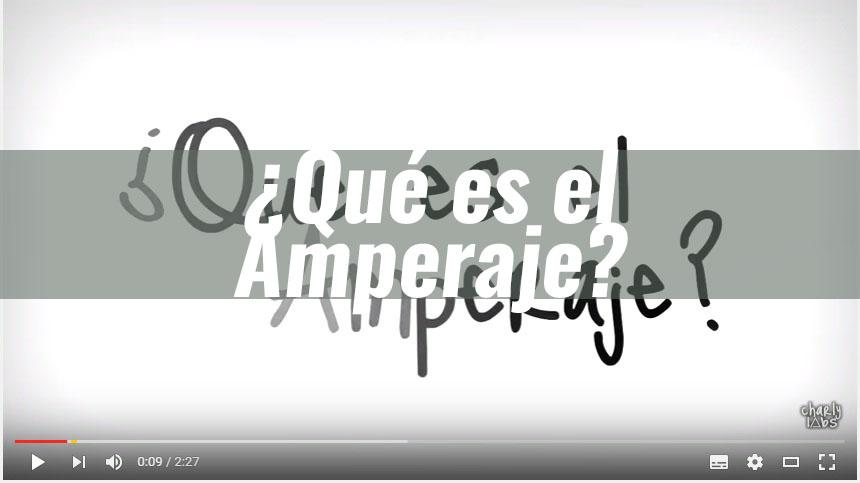 ¿Qué es un Amperaje?