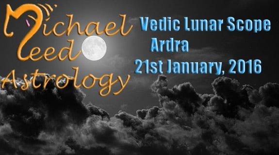 Vedic Lunar Scope Video - Ardra 21st January, 2016