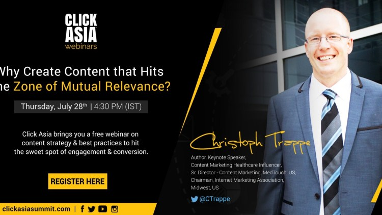 Click Asia content strategy webinar: How to find the zone of mutually relevant content