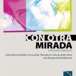 """""""Con otra mirada"""", una exposición sobre los derechos de las personas con discapacidad intelectual o del desarrollo"""