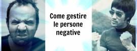 Come gestire le persone negative