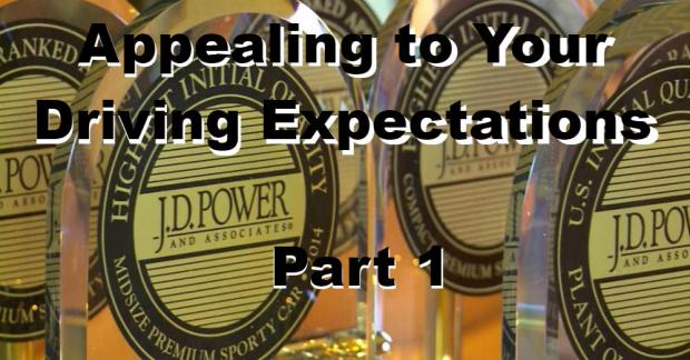 Appealing to Your Driving Expectations part 1