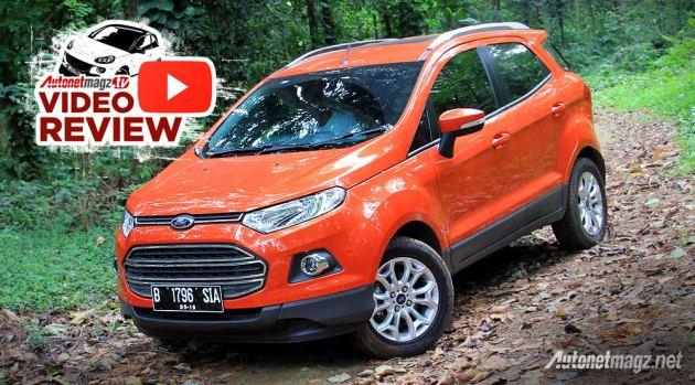 Review Ford EcoSport tipe Titanium Indonesia 2014