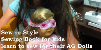 Kids can learn to sew for their dolls using Sew in Style Sewing book AveryLaneSewing