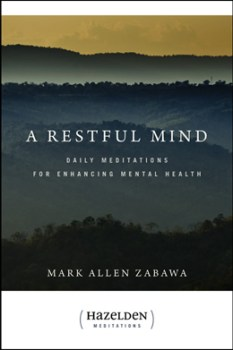A Restful Mind Daily Meditations for Enhancing Mental Health