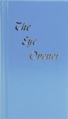 The Eye Opener Popular Meditations on AA Philosophy