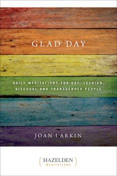 Glad Day Daily Meditations for Gay Lesbian Bisexual and Transgender People