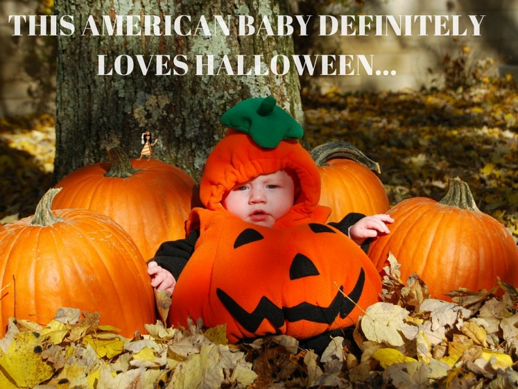 THIS AMERICAN BABY DEFINITELY LOVES HALLOWEEN...
