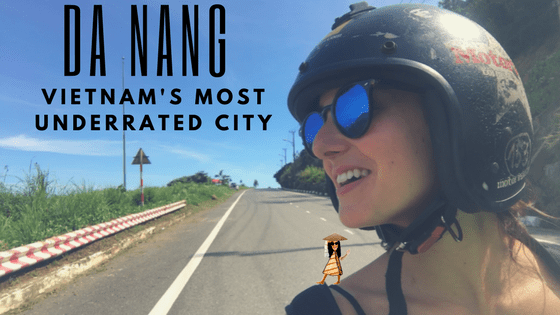 10 Reasons Why Da Nang is a Seriously Underrated Destination in Vietnam