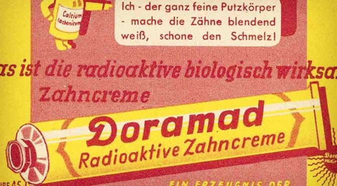 radioactive toothpaste