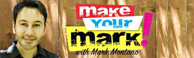 Mark Montano - make your mark