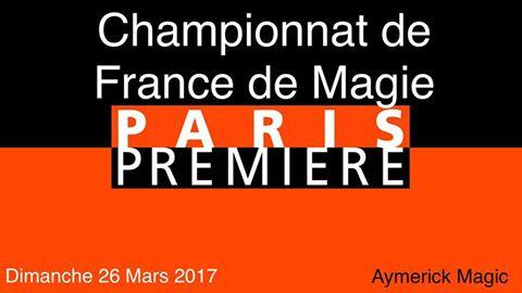 Aymerick Magic participe au championnat de france de magie 2017