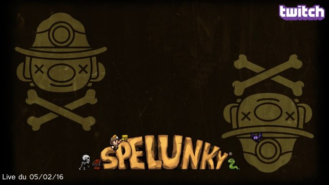 Live_05022016-SpelunkySession3