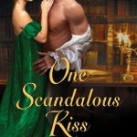 One Scandalous Kiss (Accidental Heirs #1) by Christy Carlyle