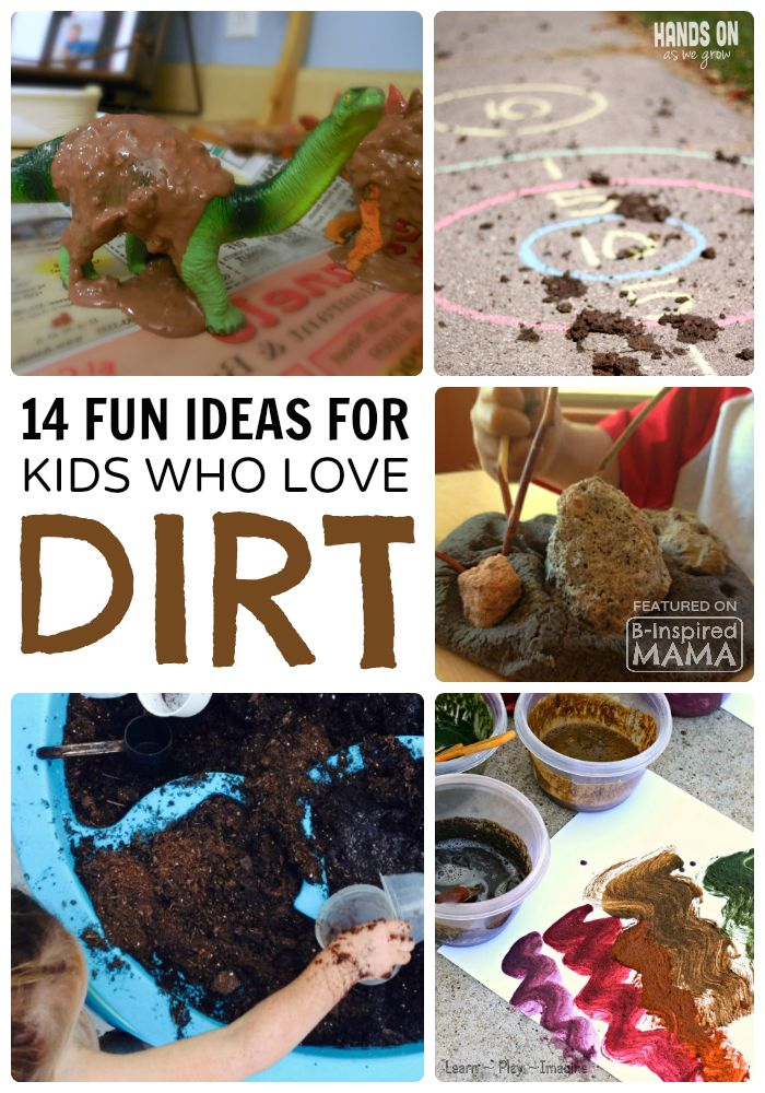 14 Fun Activities for Dirt-Loving Boys – And Girls!