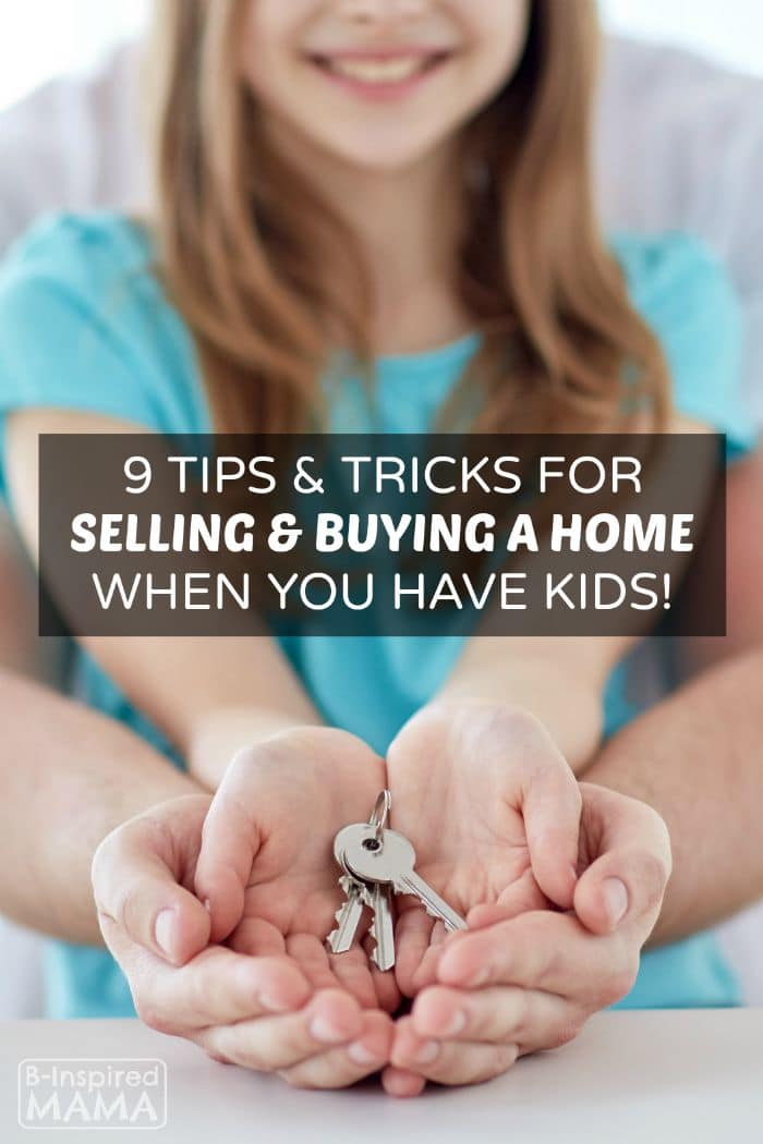 9 Tips for Home Buying & Selling When You Have Kids
