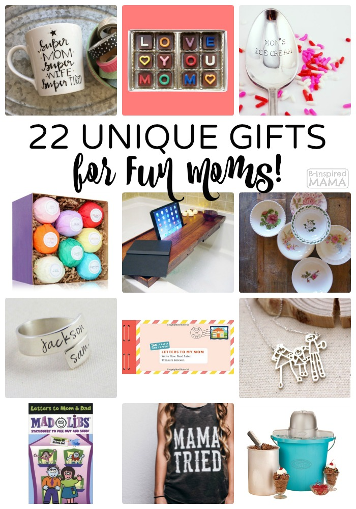 2016 Mother's Day Gift Guide – 22 Unique Gifts for Fun Moms