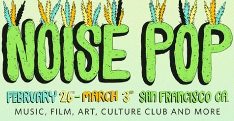 noise-pop-2013-474x267