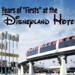 60 years of firsts at the Disneyland Hotel