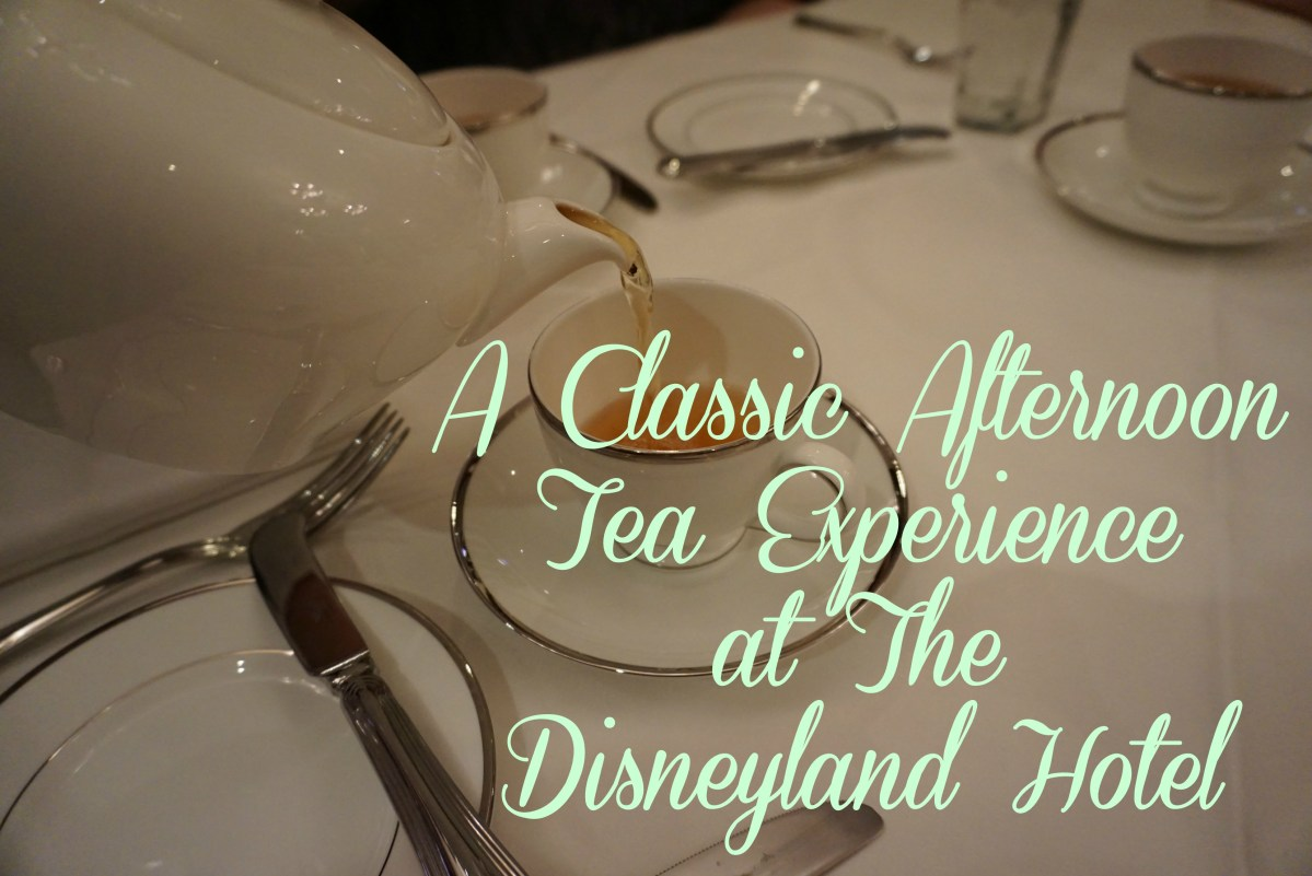 A Classic Afternoon Tea Experience at The Disneyland Hotel
