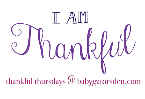 thankful thursday Thankful Thursday